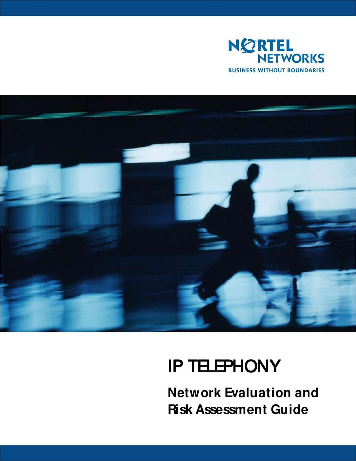 IP Telephony Network Evaluation and Risk Assessment Guide