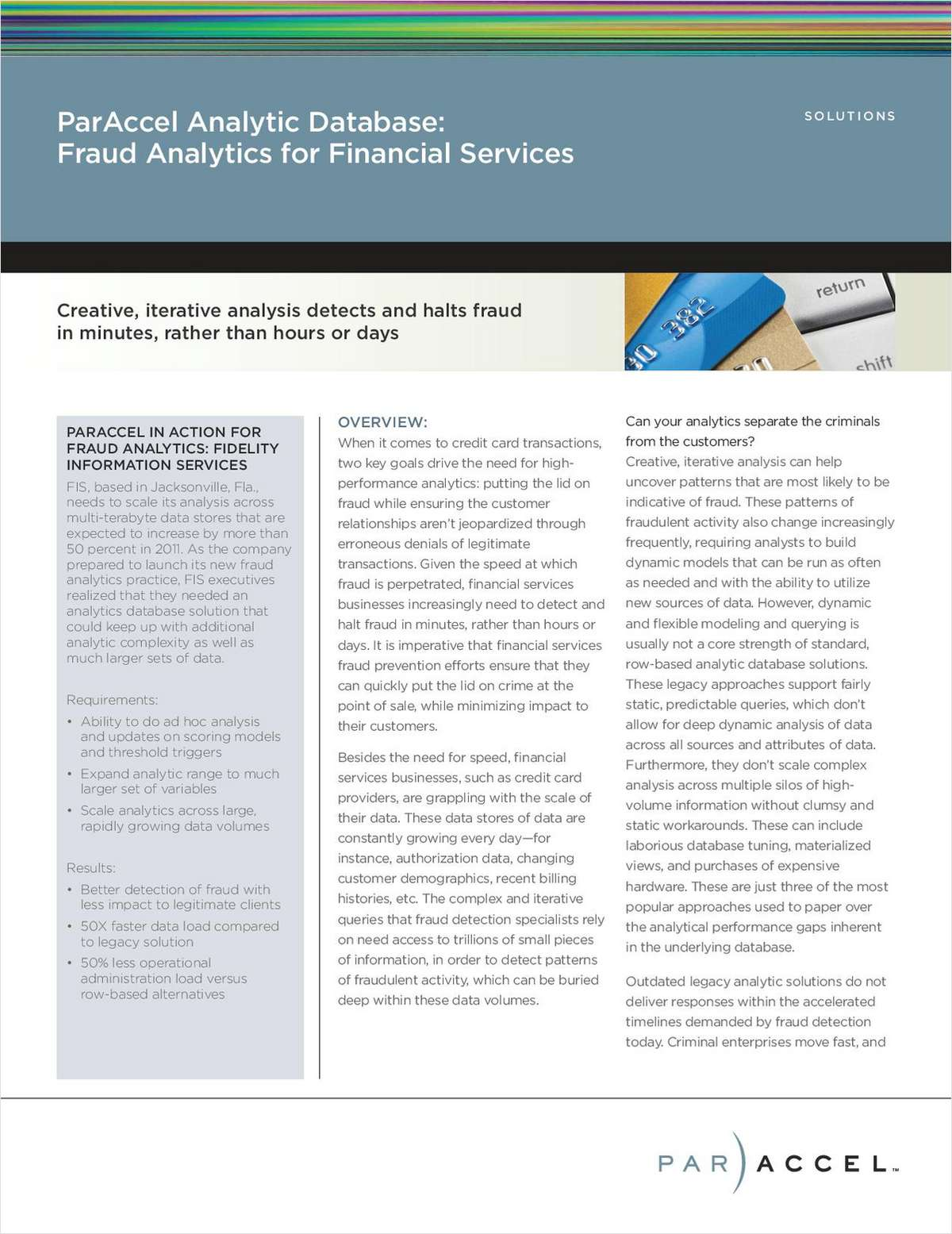 Paraccel Analytic Database: Fraud Analytics for Financial Services
