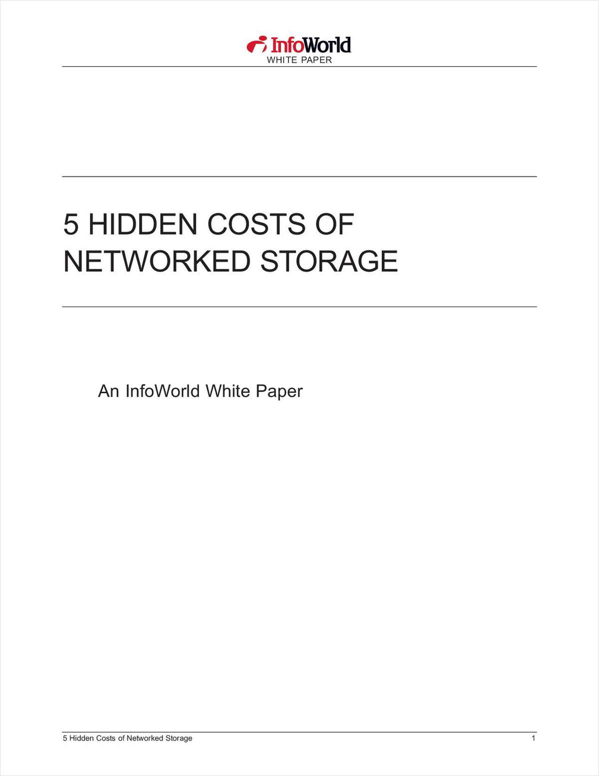 5 Hidden Costs of Networked Storage