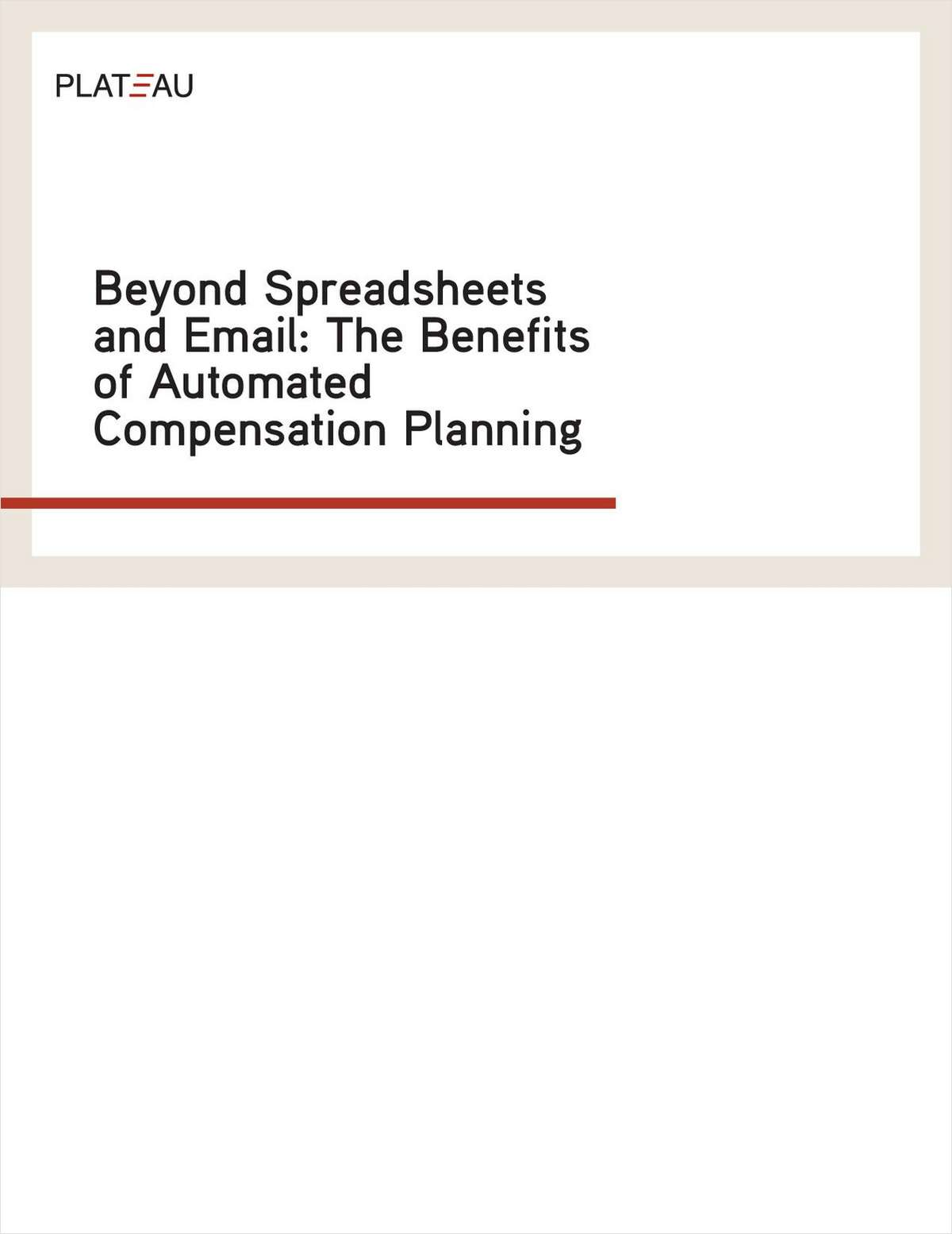 Beyond Spreadsheets and Email: The Benefits of Automated Compensation Planning