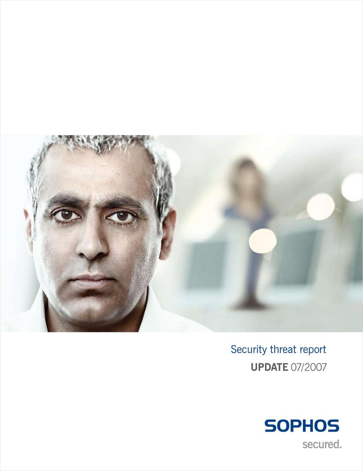 Trends in Malware: 2007 Security Threat Report