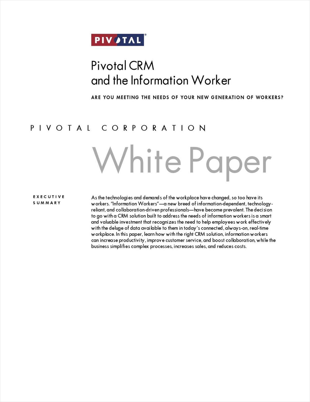 Pivotal CRM and the Information Worker: Are You Meeting the Needs of Your New Generation of Workers?