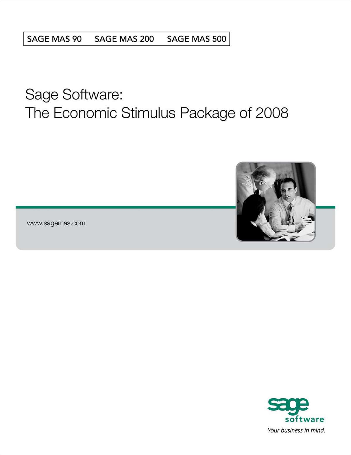 Sage Software: The Economic Stimulus Package of 2008