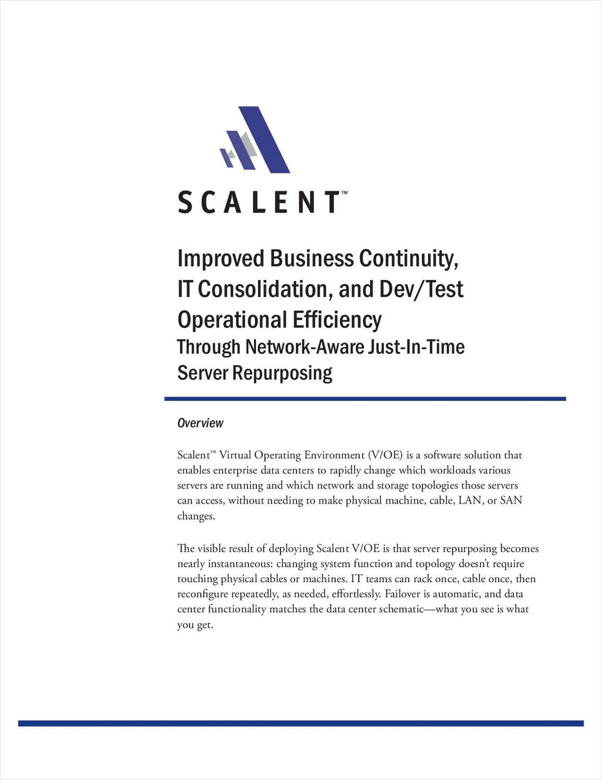 Server, Storage Access and Network Virtualization for Business Continuity, IT Consolidation, and Test Lab Automation