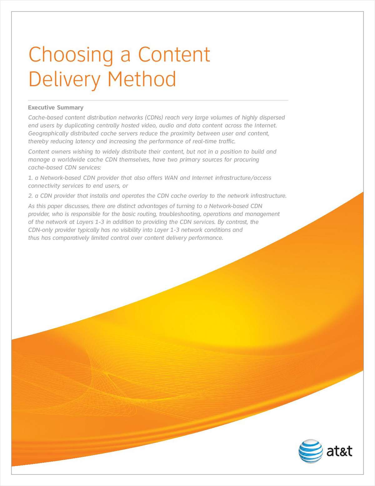 Choosing a Content Delivery Method