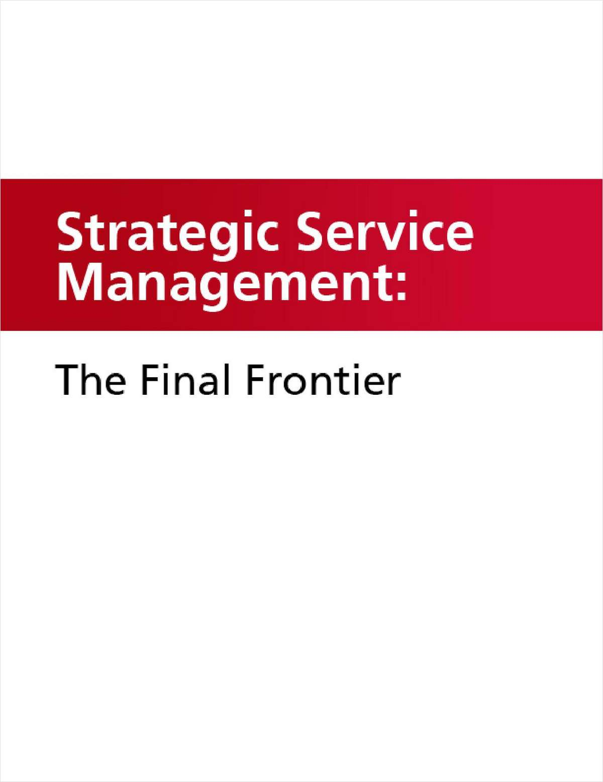 Strategic Service Management: The Final Frontier