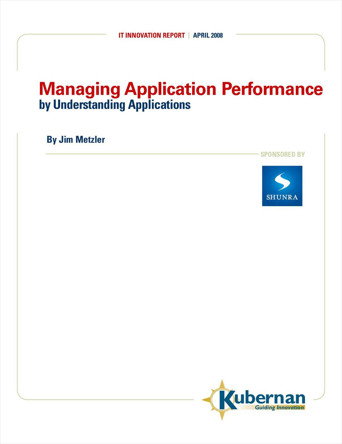 Managing Application Performance by Understanding Applications