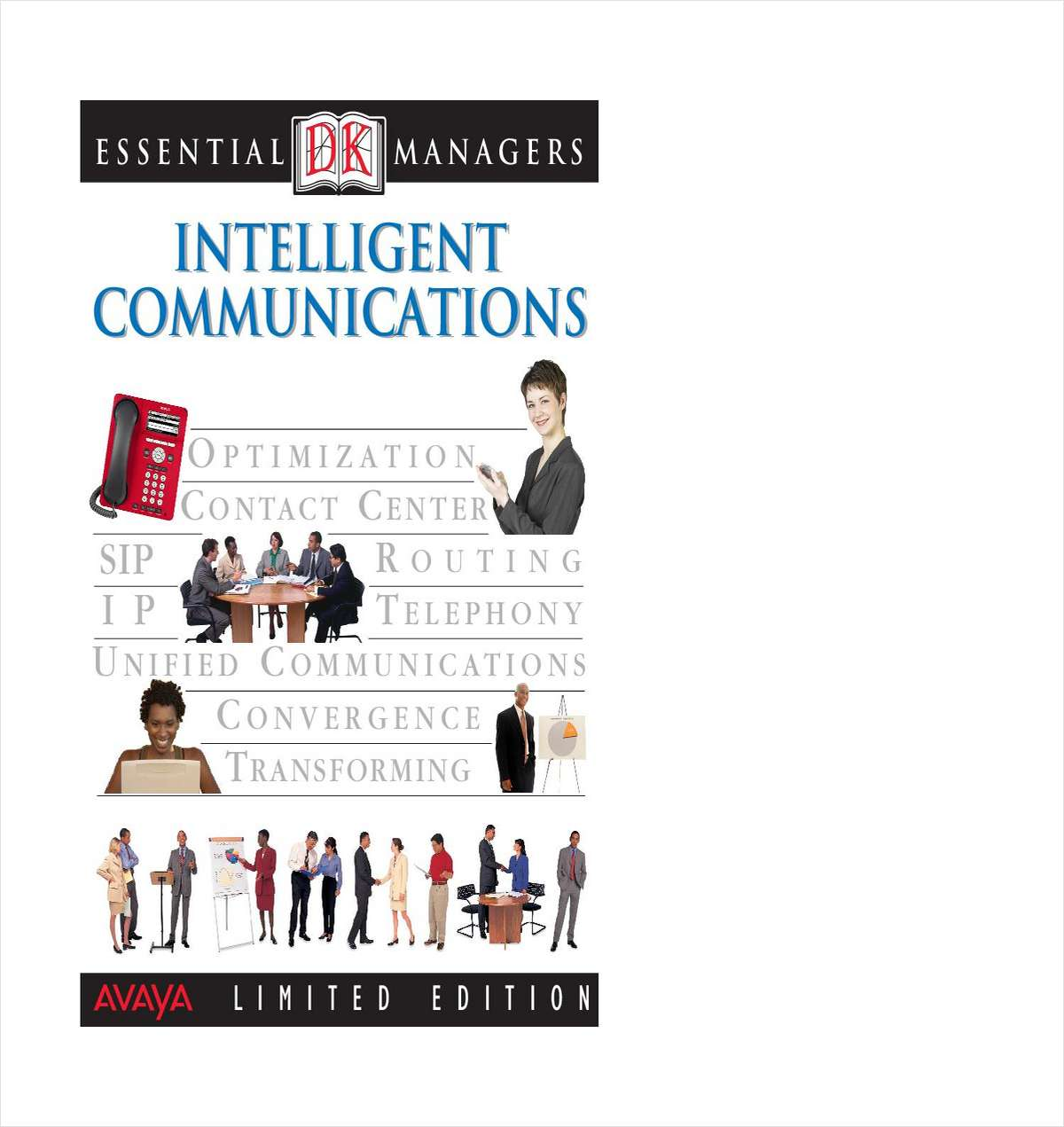 Essential Managers Guide for Intelligent Communications