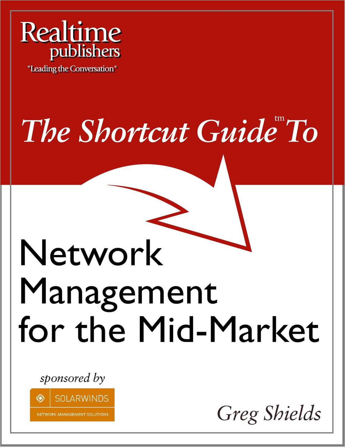 The Shortcut Guide to Network Management