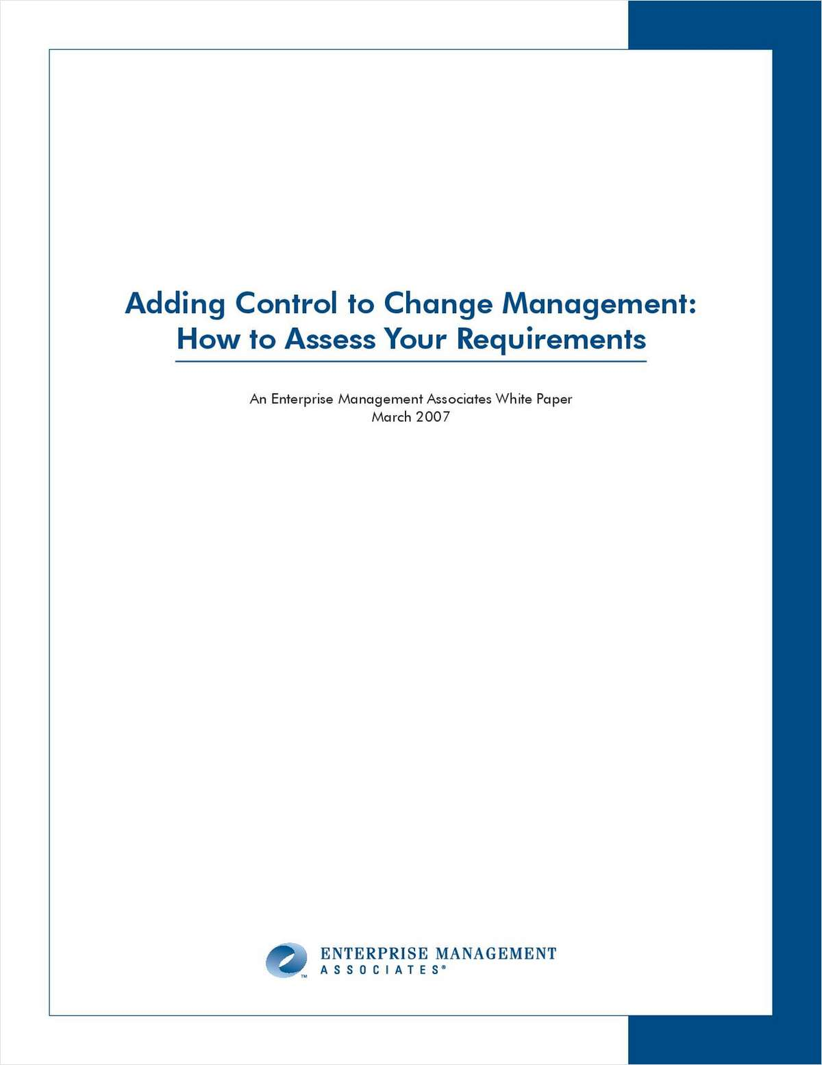 Adding Control to Change Management: How to Assess Your Requirements