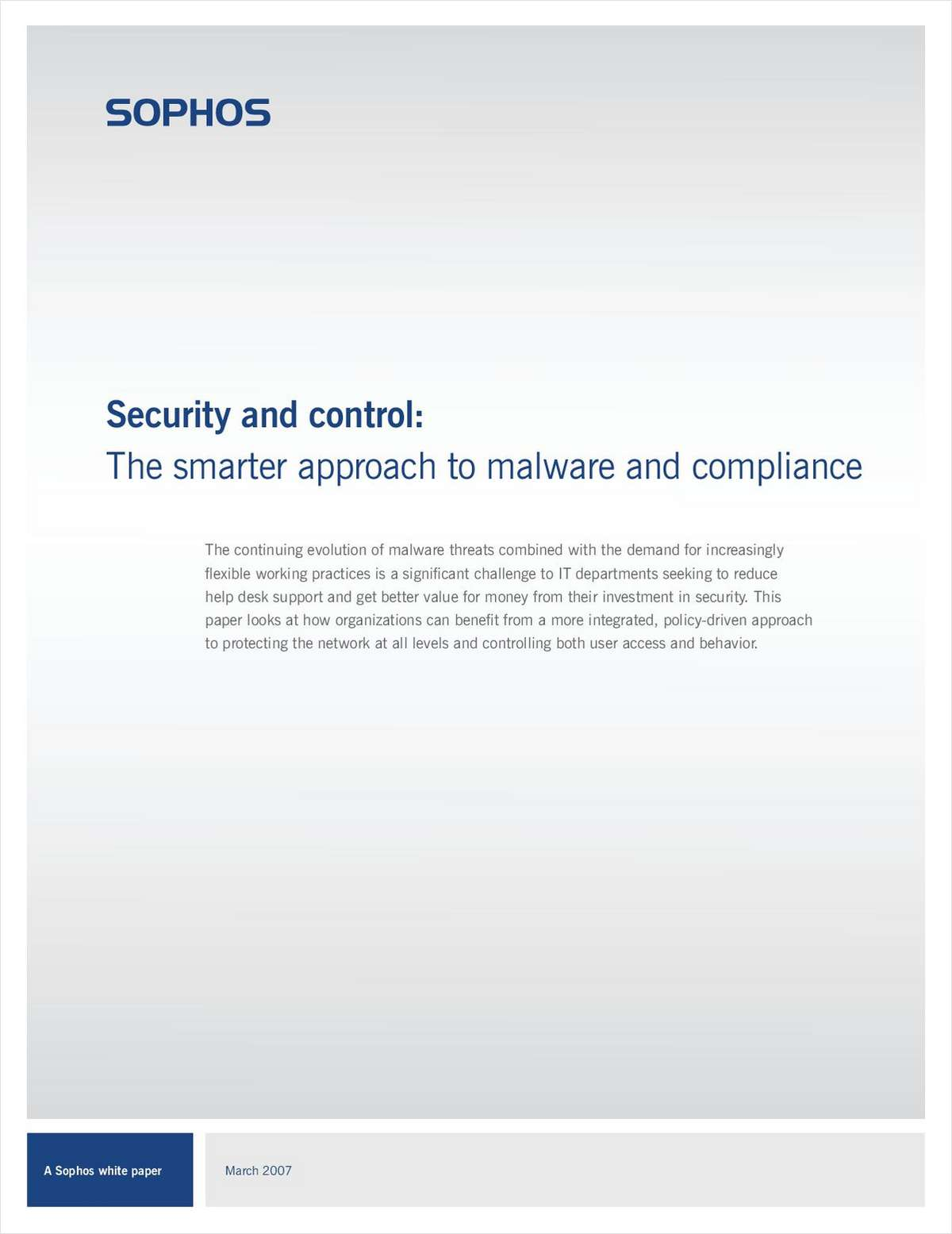 Security and Control: The Smarter Approach to Malware and Compliance