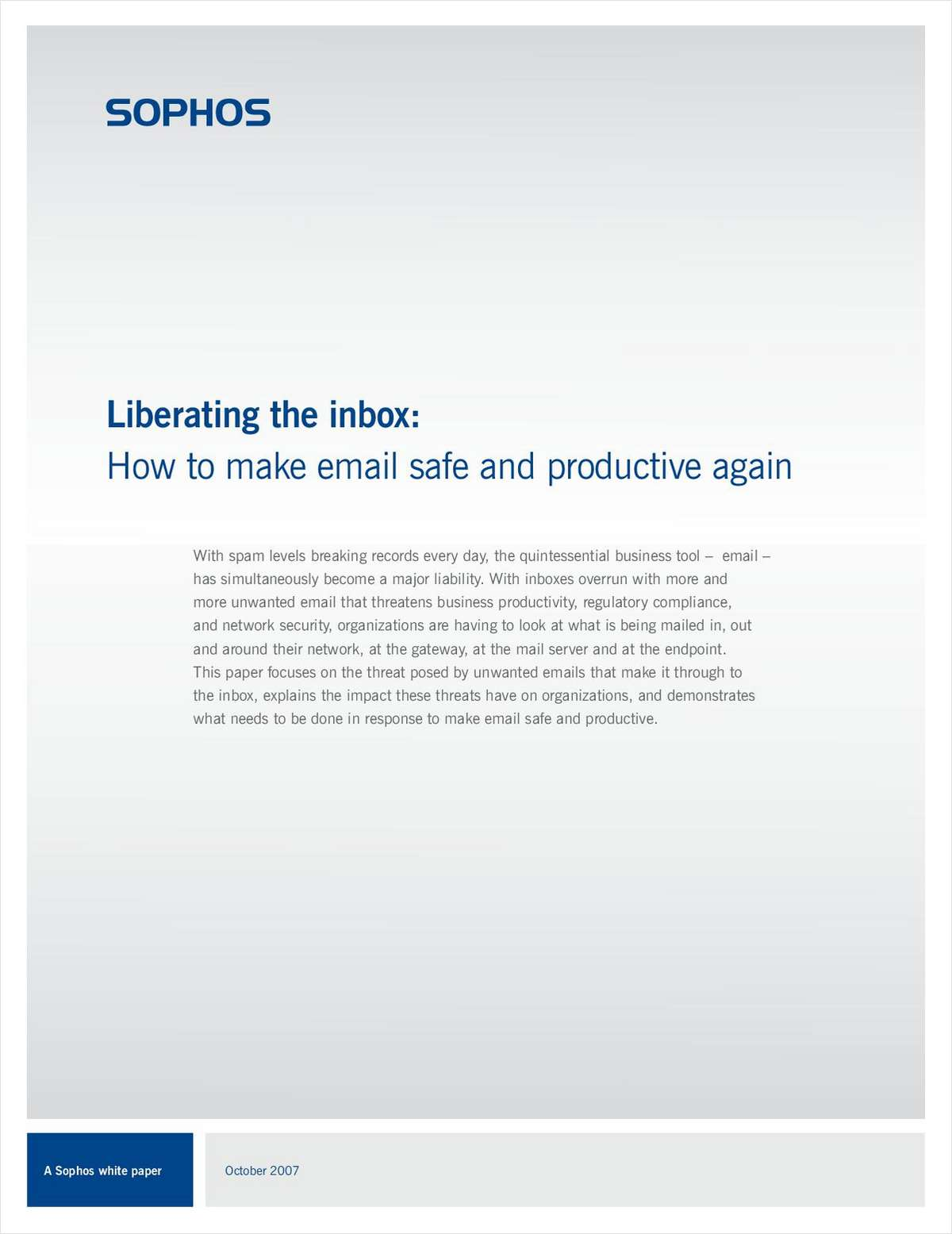 Liberating the Inbox: How to Make Email Safe and Productive Again