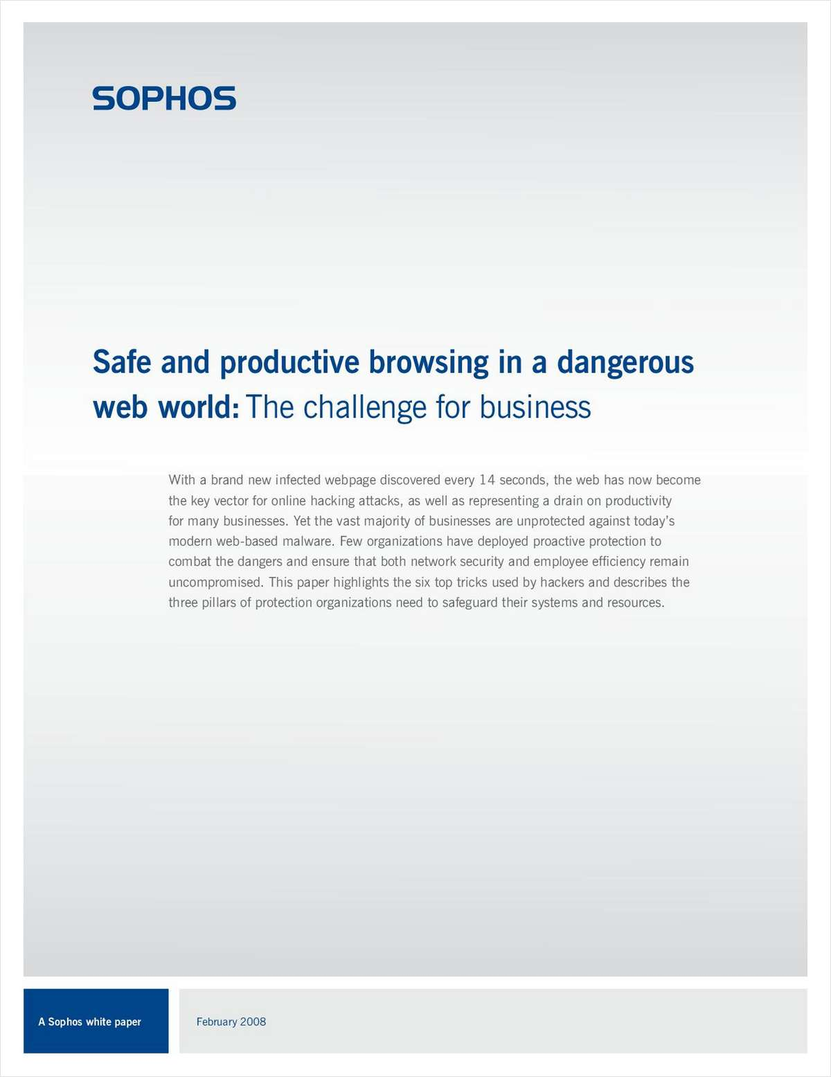 Safe and Productive Browsing in a Dangerous Web World: The Challenge for Business