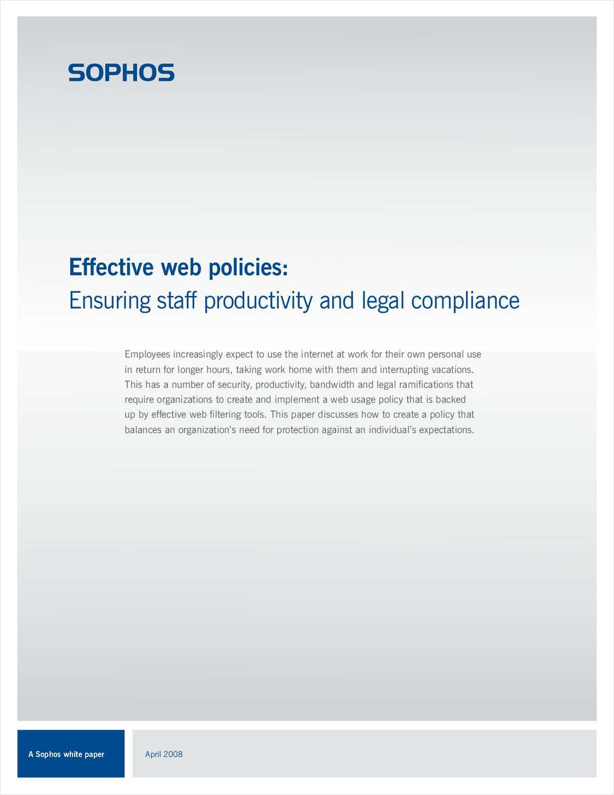 Effective Web Policies: Ensuring Staff Productivity and Legal Compliance