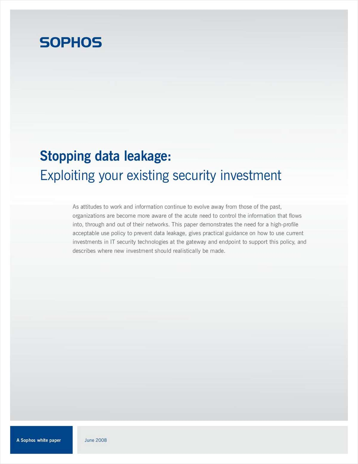 Stopping Data Leakage: Exploiting Your Existing Security Investment