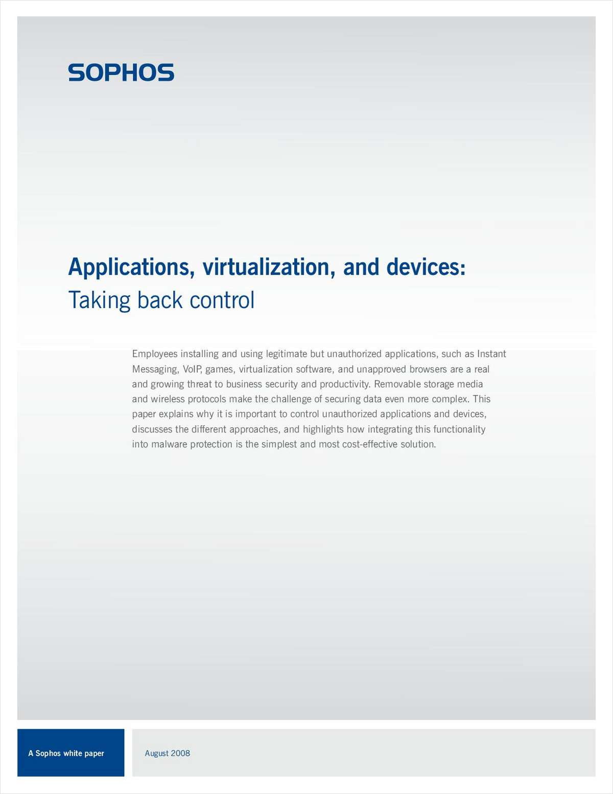 Applications, Virtualization and Devices: Taking Back Control