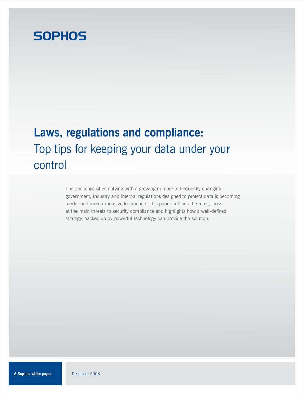 Laws, Regulations and Compliance: Top Tips for Keeping your Data Under your Control