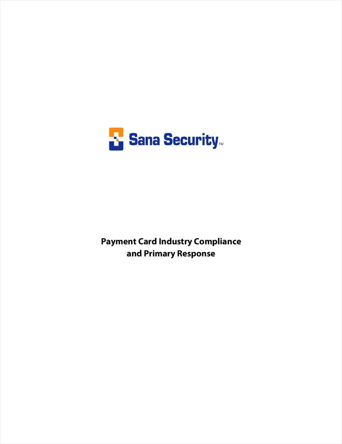 Payment Card Industry Compliance and Primary Response