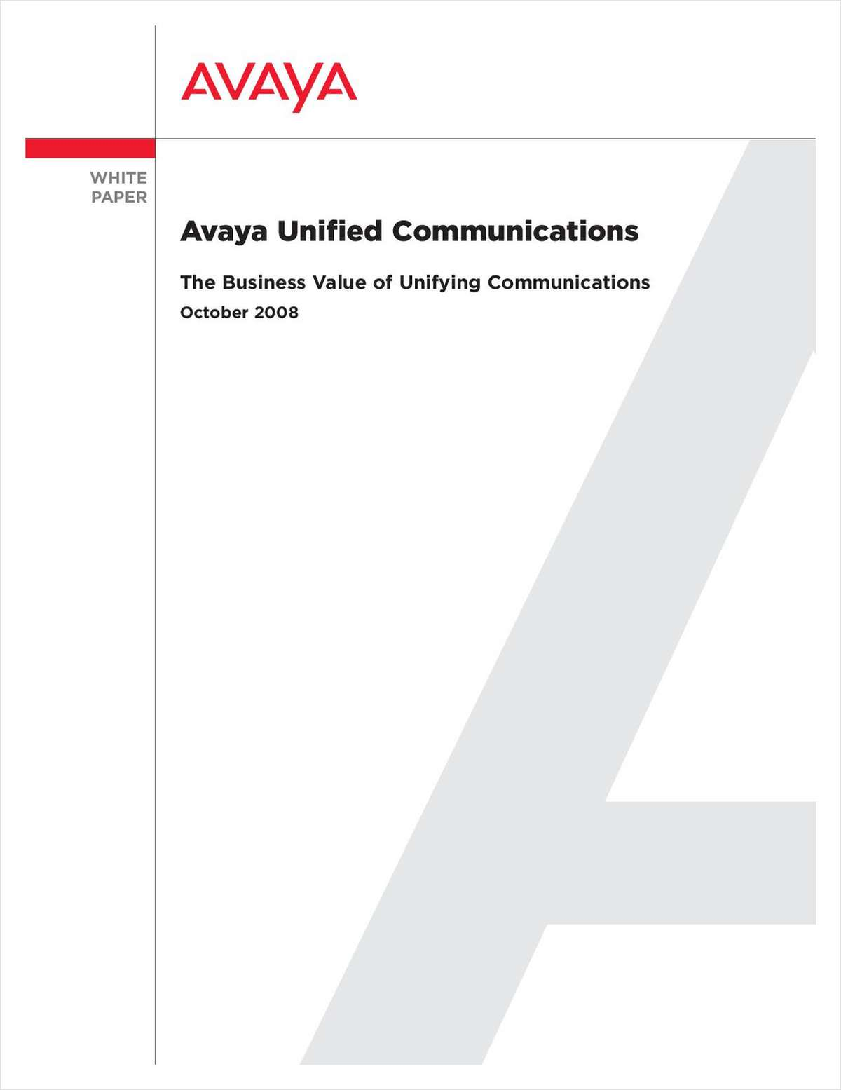 The Business Value of Unifying Communications
