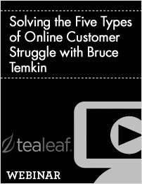 Solving the Five Types of Online Customer Struggle with Bruce Temkin