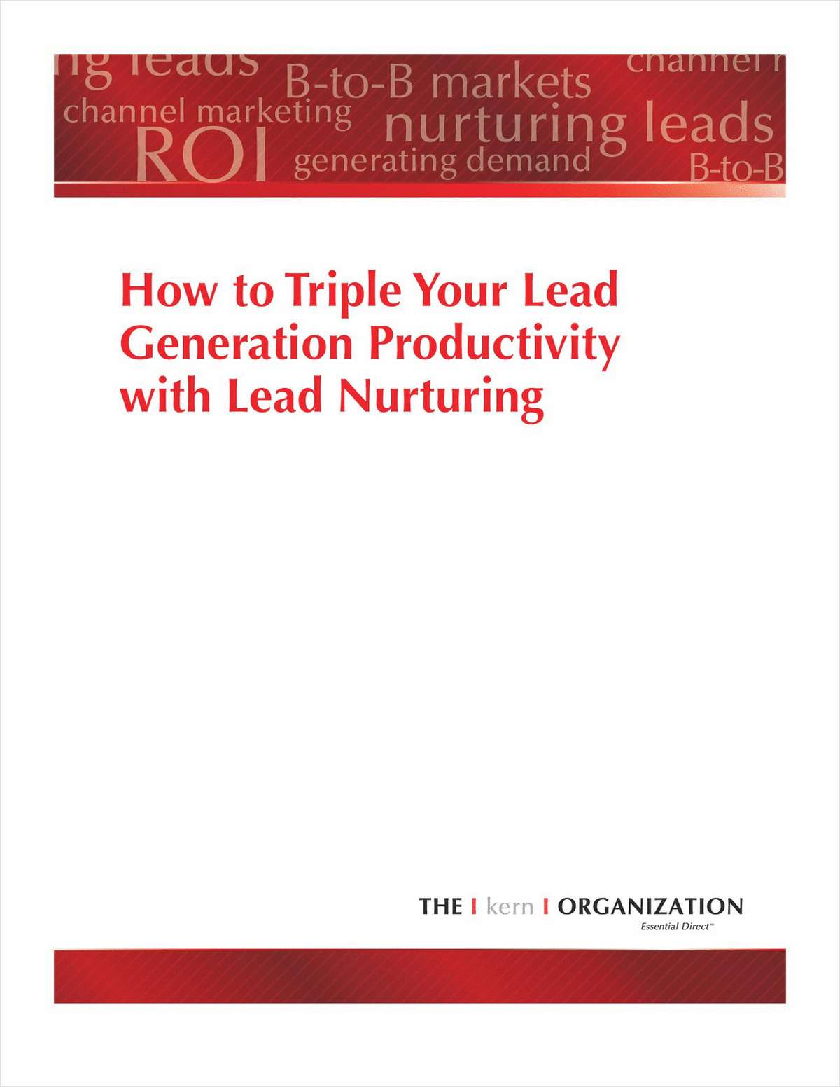 How to Triple Your Lead Generation Productivity with Lead Nurturing