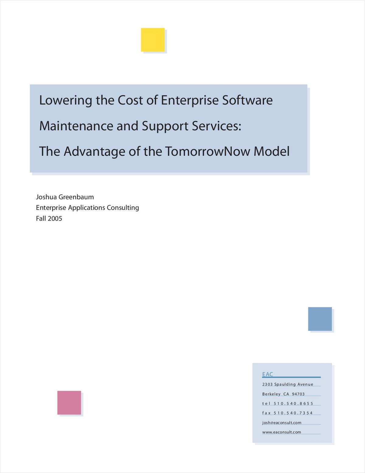 How to Lower Costs of Enterprise Software Maintenance and Support Services
