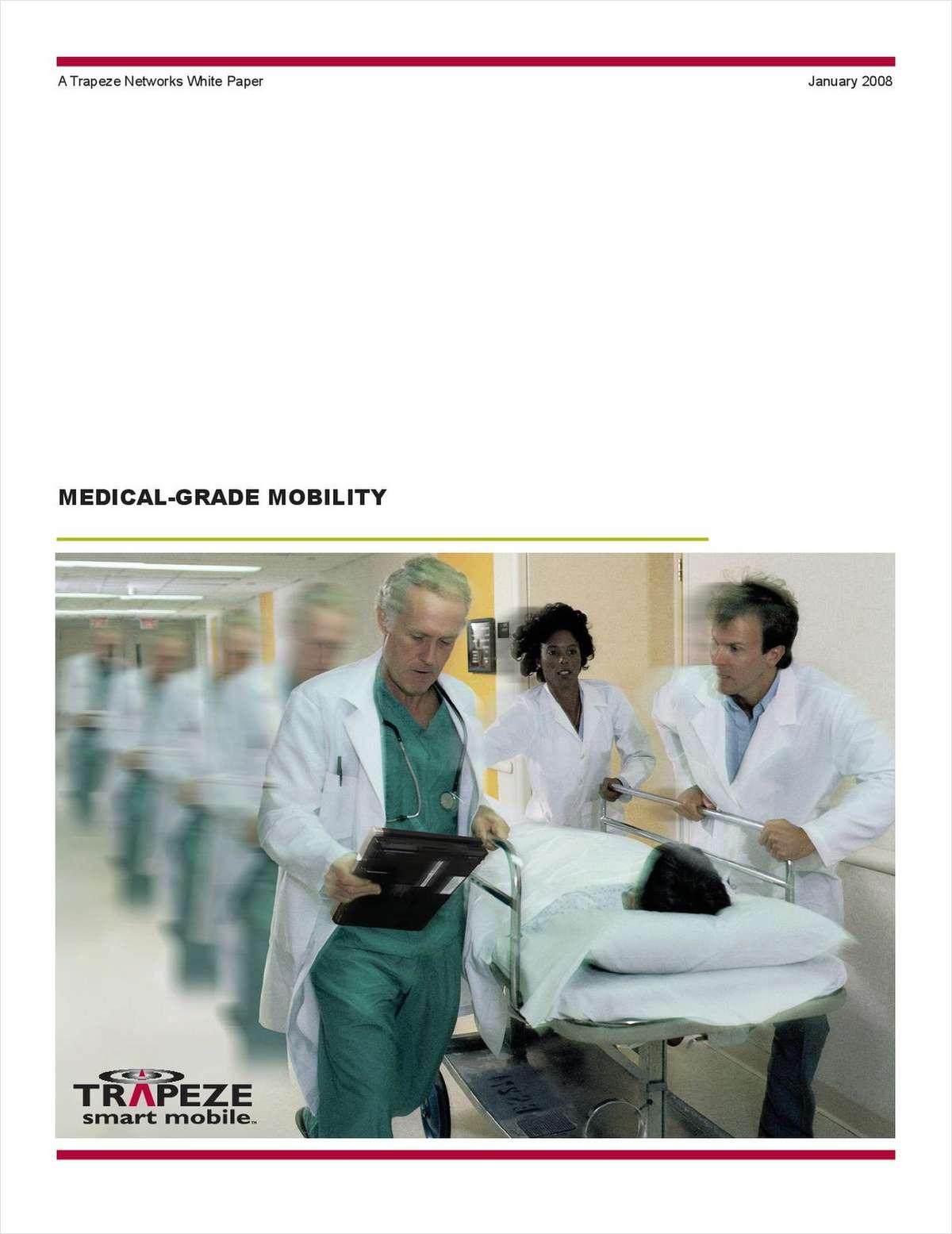 Medical Grade Mobility