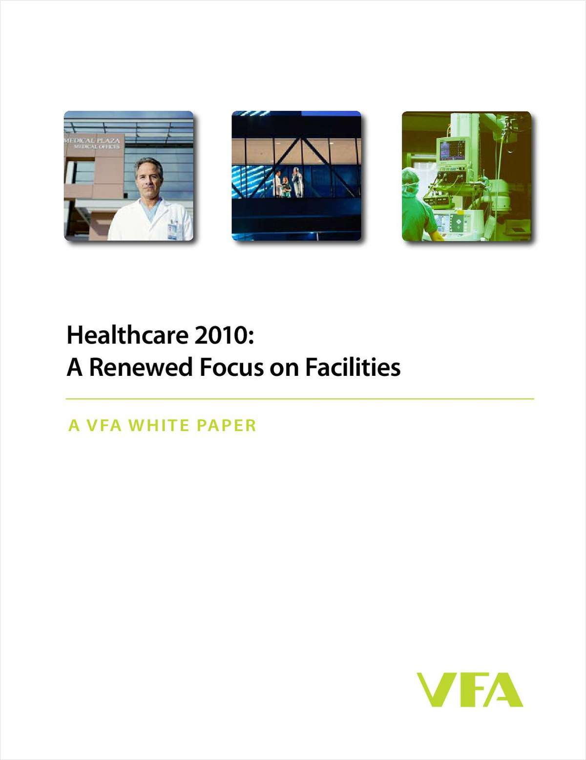 Healthcare 2010: A Renewed Focus on Facilities