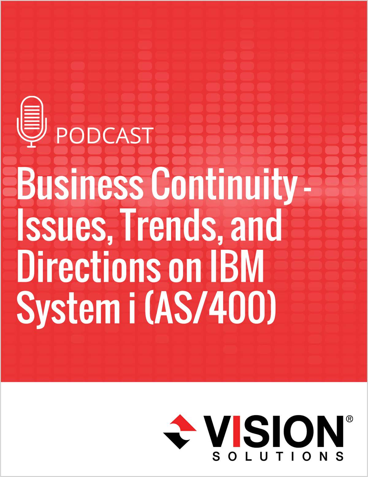 Business Continuity - Issues, Trends, and Directions on IBM System i (AS/400)