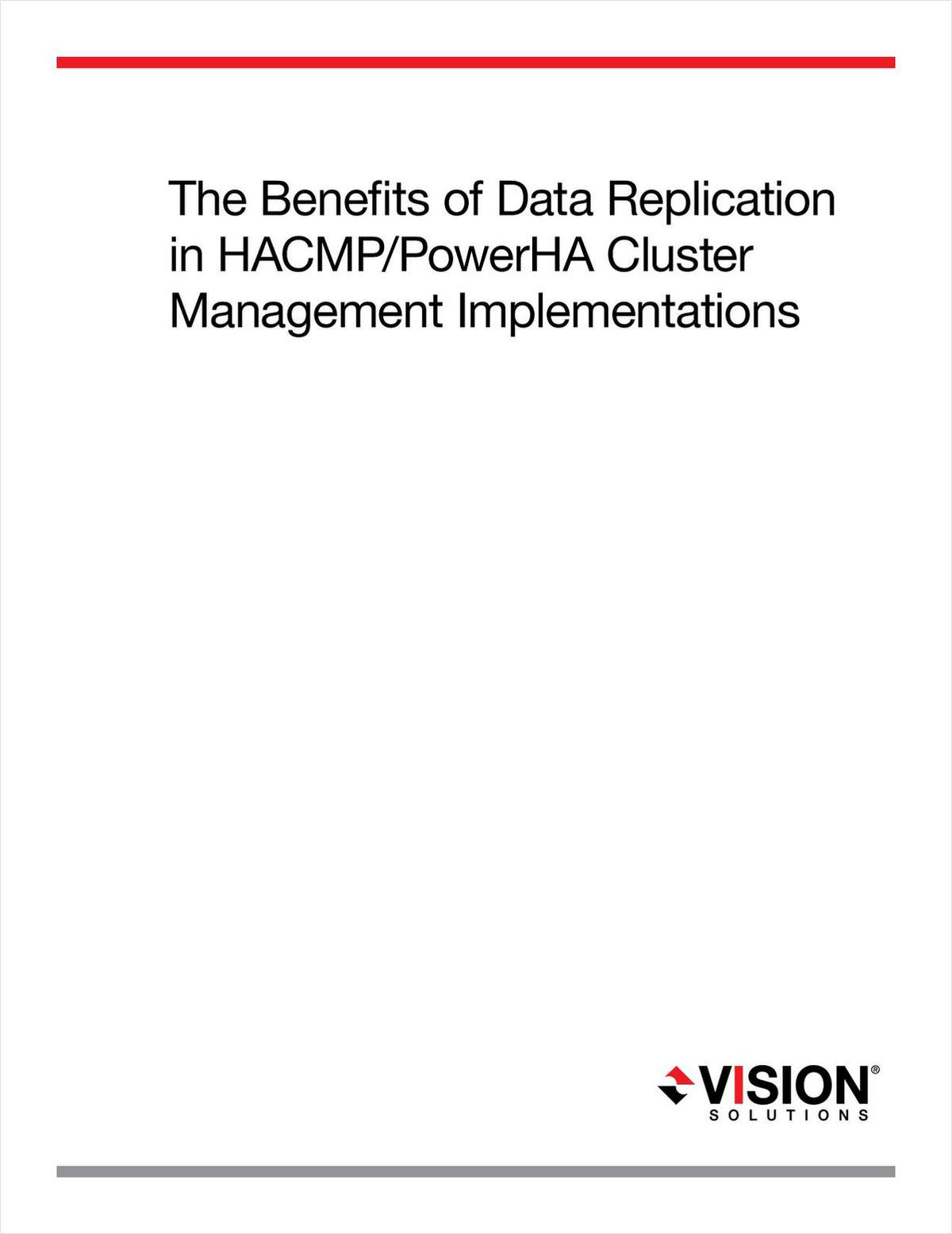 The Benefits of AIX Data Replication in IBM HACMP Cluster Management Implementations