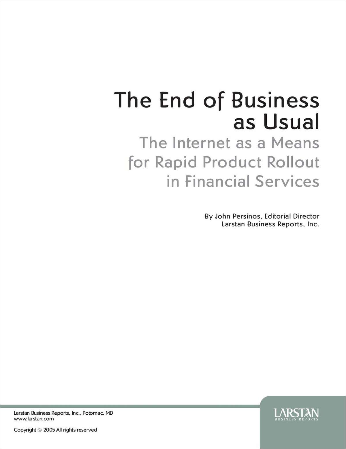 Rapid Product Rollout in Financial Services