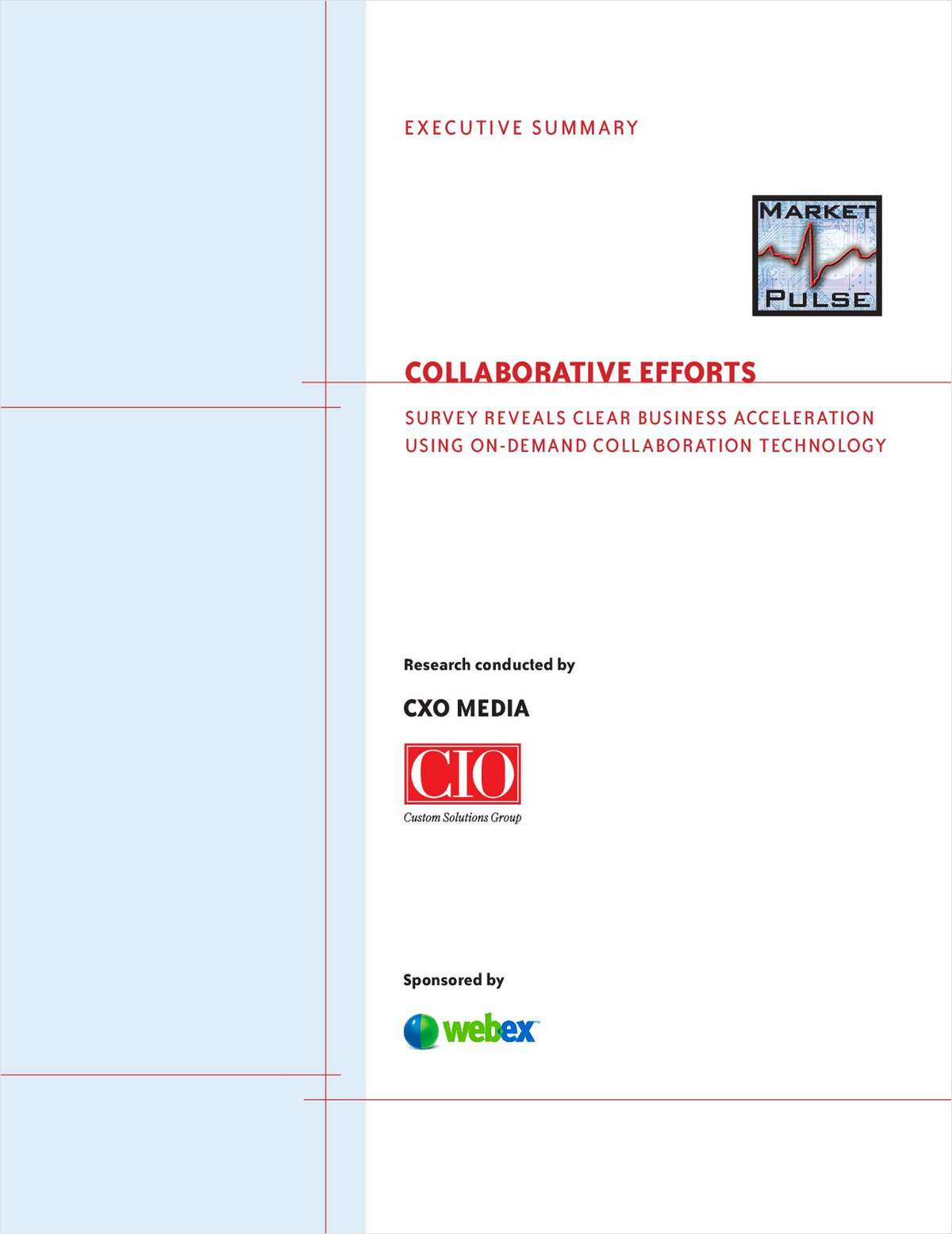 Collaborative Efforts: Survey Reveals Clear Business Acceleration Using On-Demand Collaboration Technology