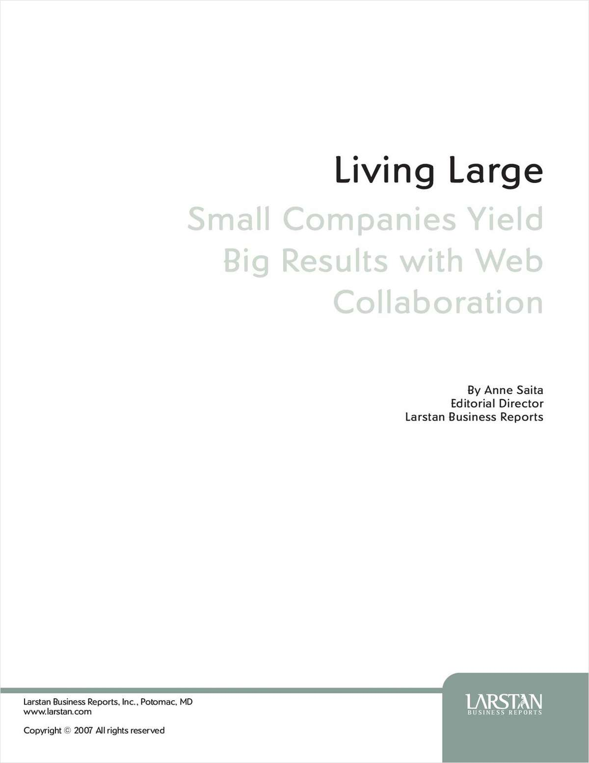 Living Large: Small Companies Yield Big Results with Web Collaboration