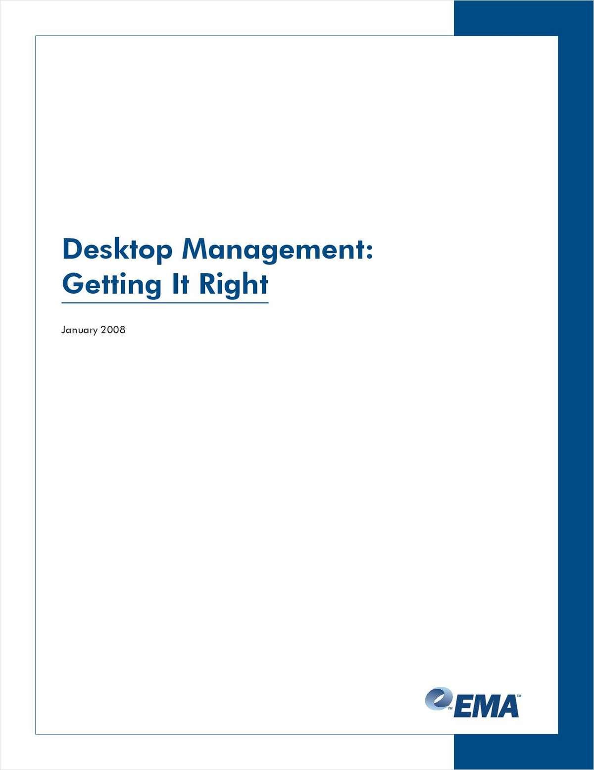 Desktop Management: Getting It Right