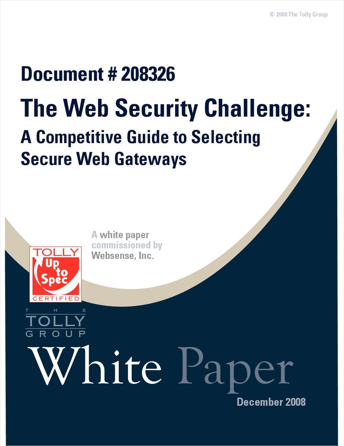 The Web Security Challenge:  A Competitive Guide to Selecting Secure Web Gateways