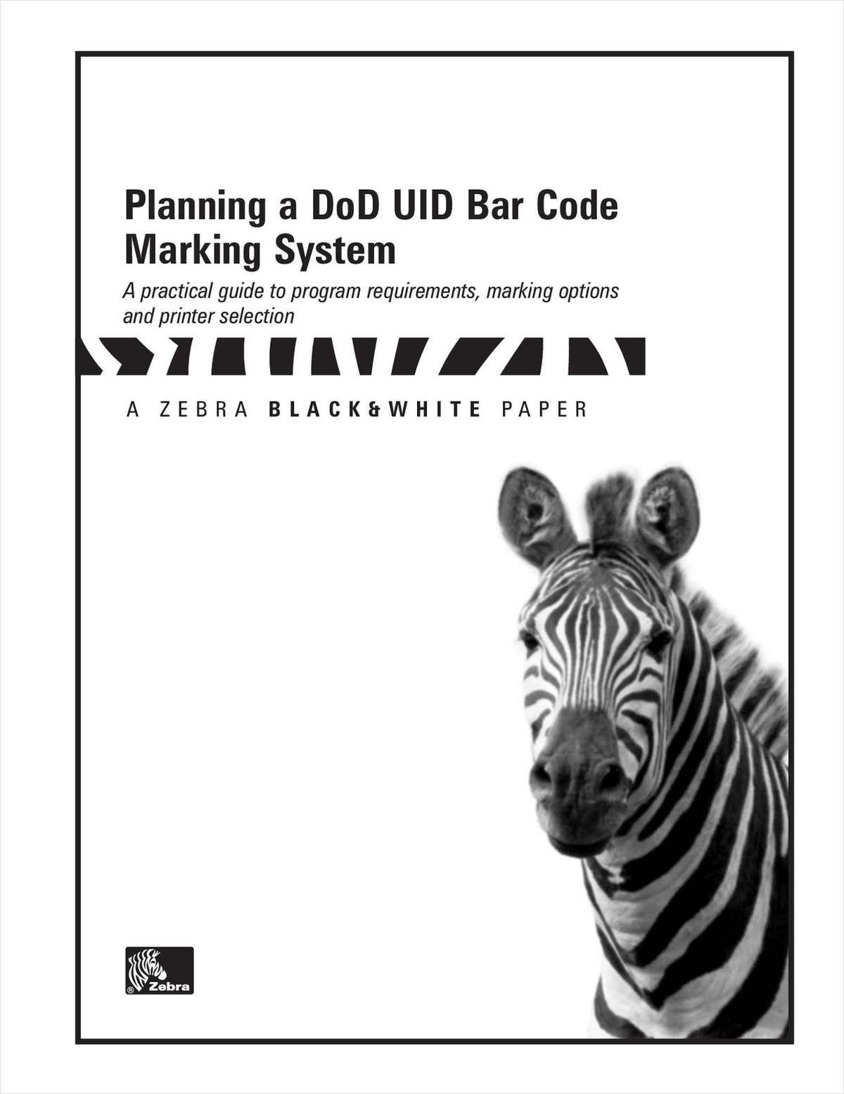 Planning a DoD UID Bar Code Marking System