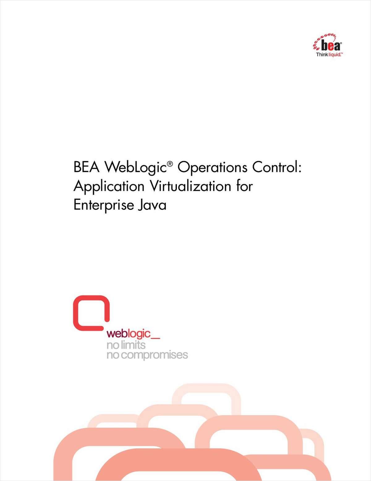 BEA WebLogic® Operations Control: Application Virtualization for Enterprise Java