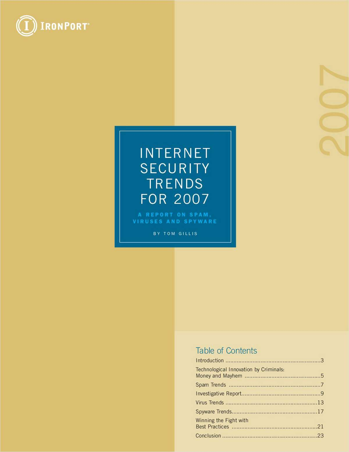 Internet Security Trends for 2007- A Report on Spam, Viruses, and Spyware
