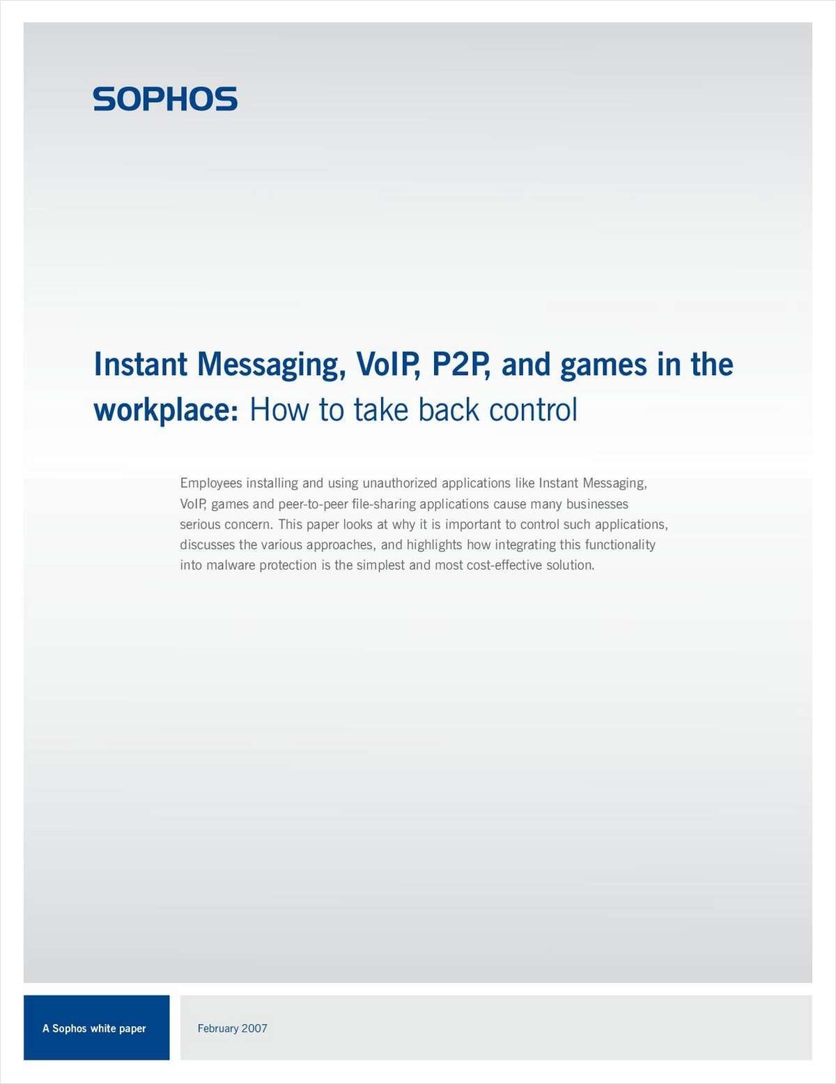 Instant Messaging, VoIP, P2P, and Games in the Workplace: How to Take Back Control