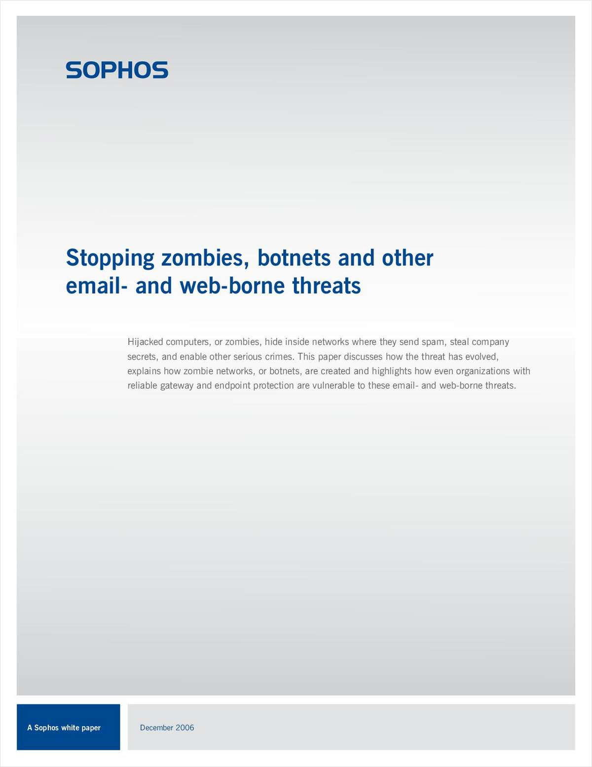 Stopping Zombies, Botnets and Other Email and Web-Borne Threats