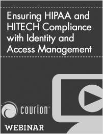Ensuring HIPAA and HITECH Compliance with Identity and Access Management