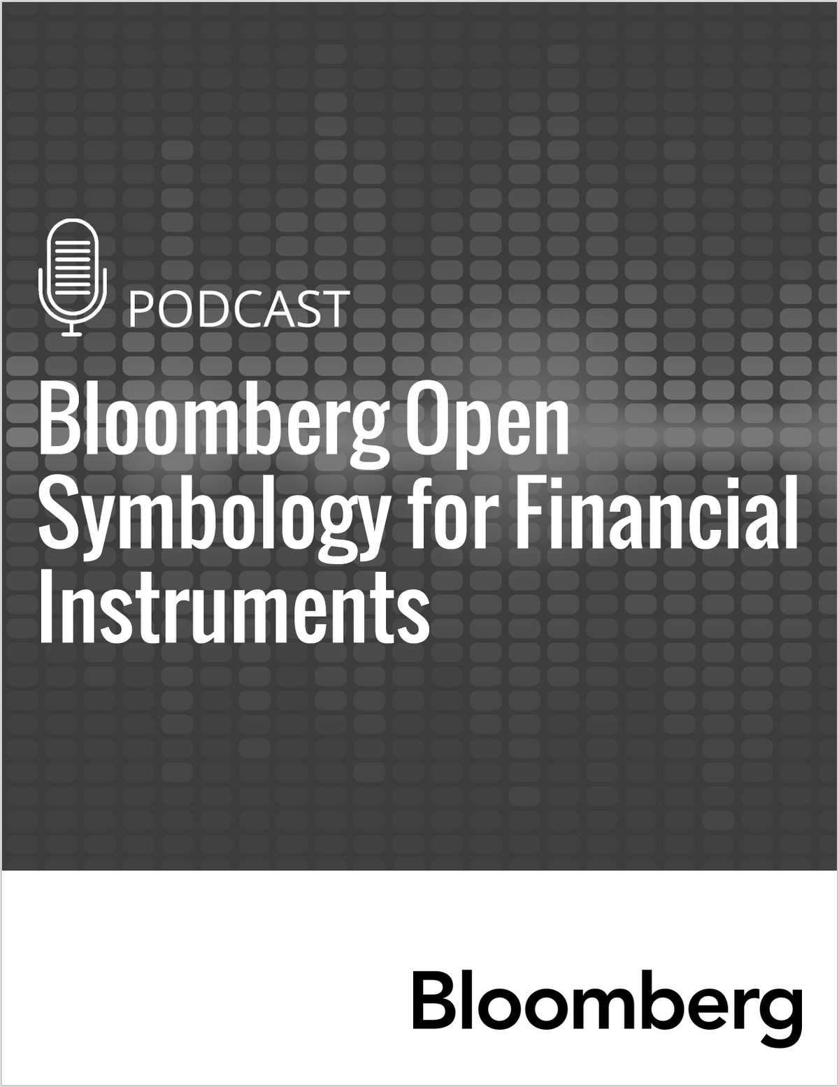 Bloomberg Open Symbology for Financial Instruments