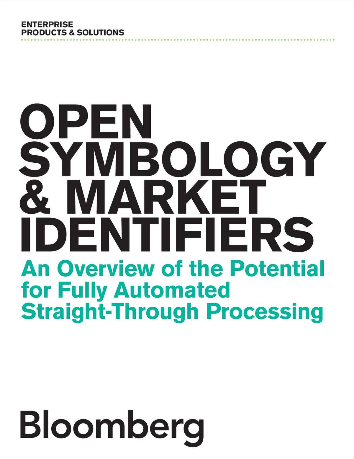 Transforming Power of Open Symbology in the Financial Industry