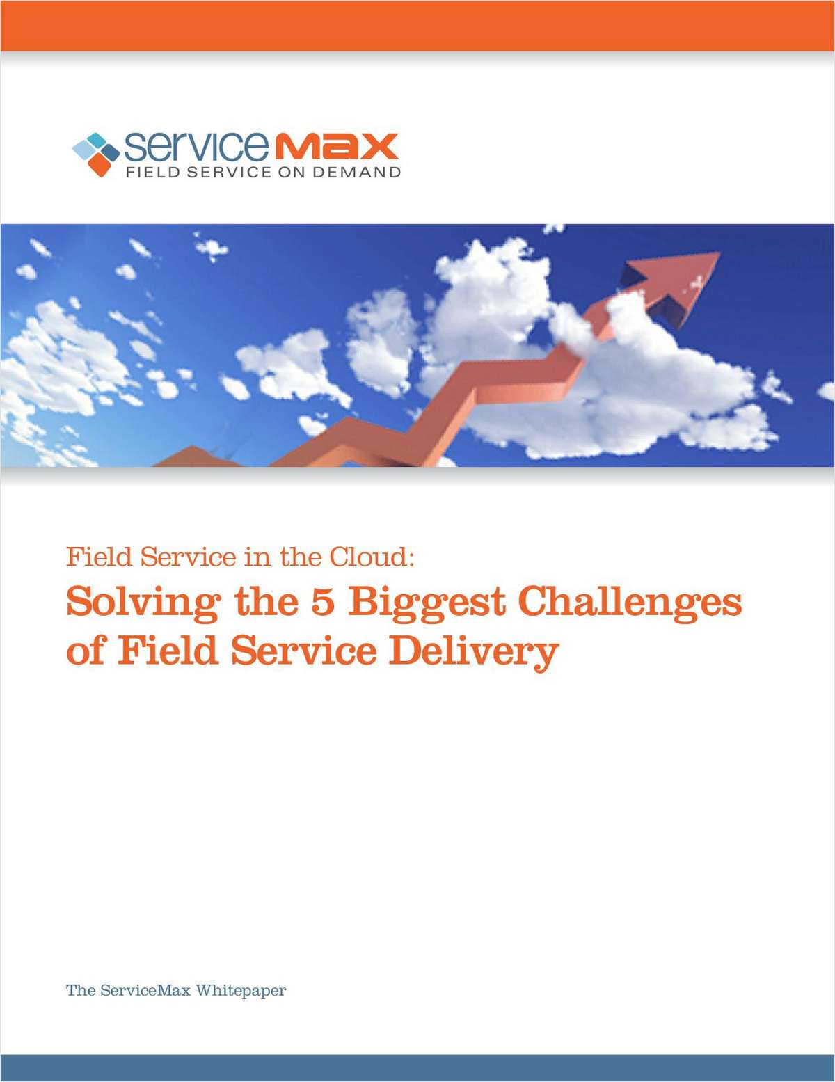 Solving the 5 Biggest Challenges of Field Service Delivery