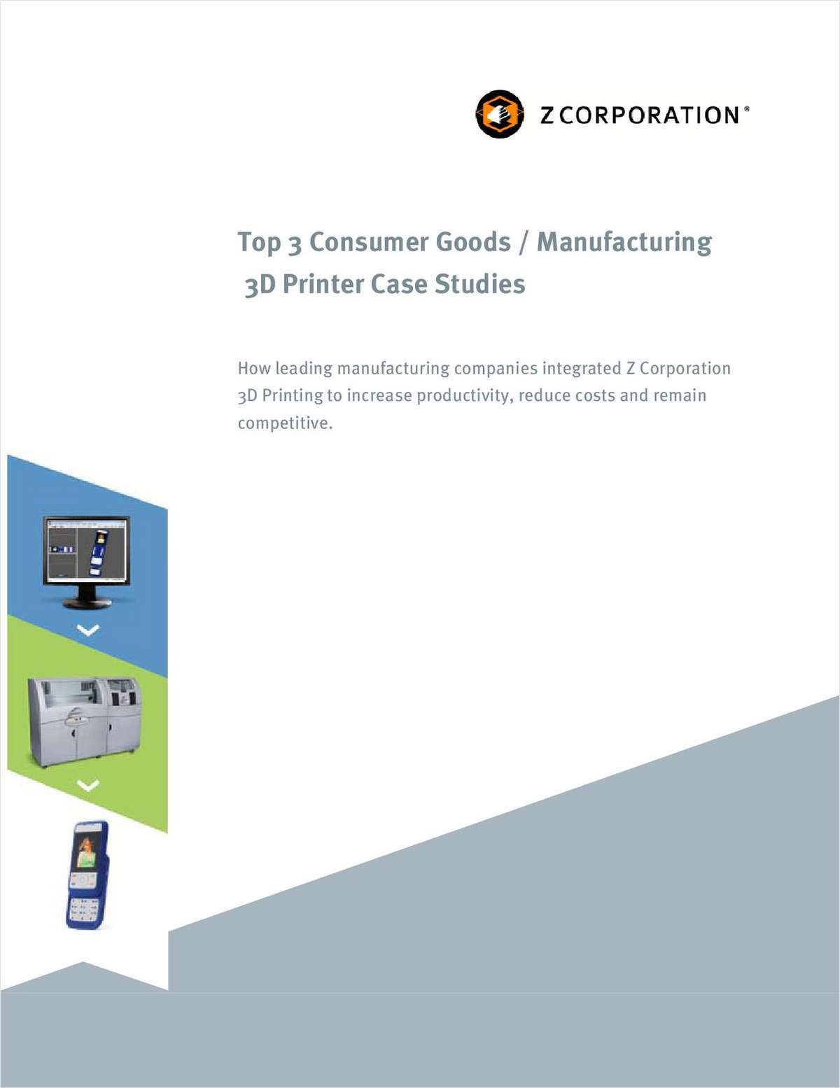 Z Corp's Top Three 3D Printing Case Studies Paper