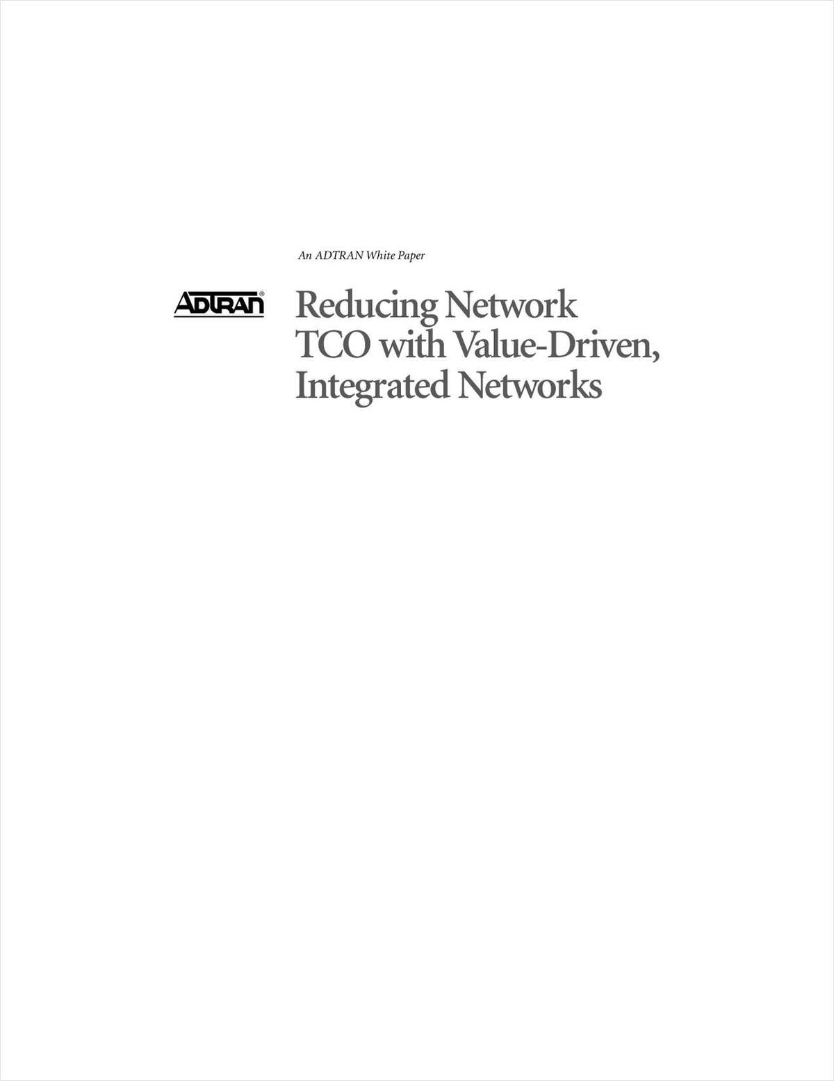 Reduce Network TCO with Value-Driven Integrated Networks