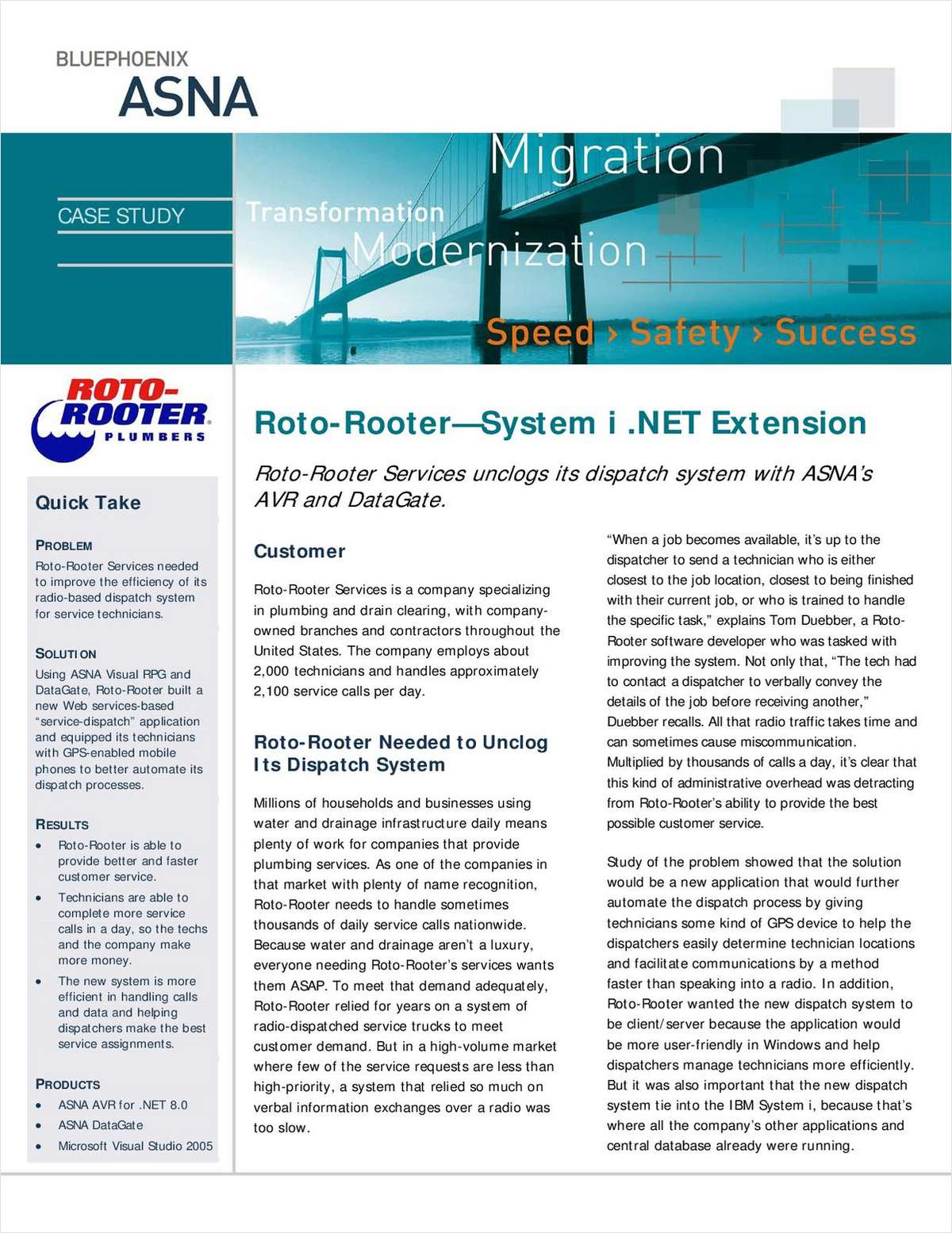Case Study: Roto-Rooter Unclogs its Dispatch System with System i .Net Extension