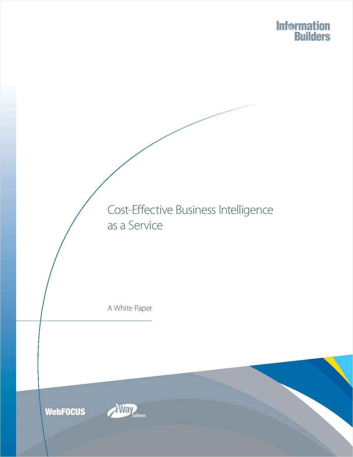 Cost-Effective Business Intelligence as a Service