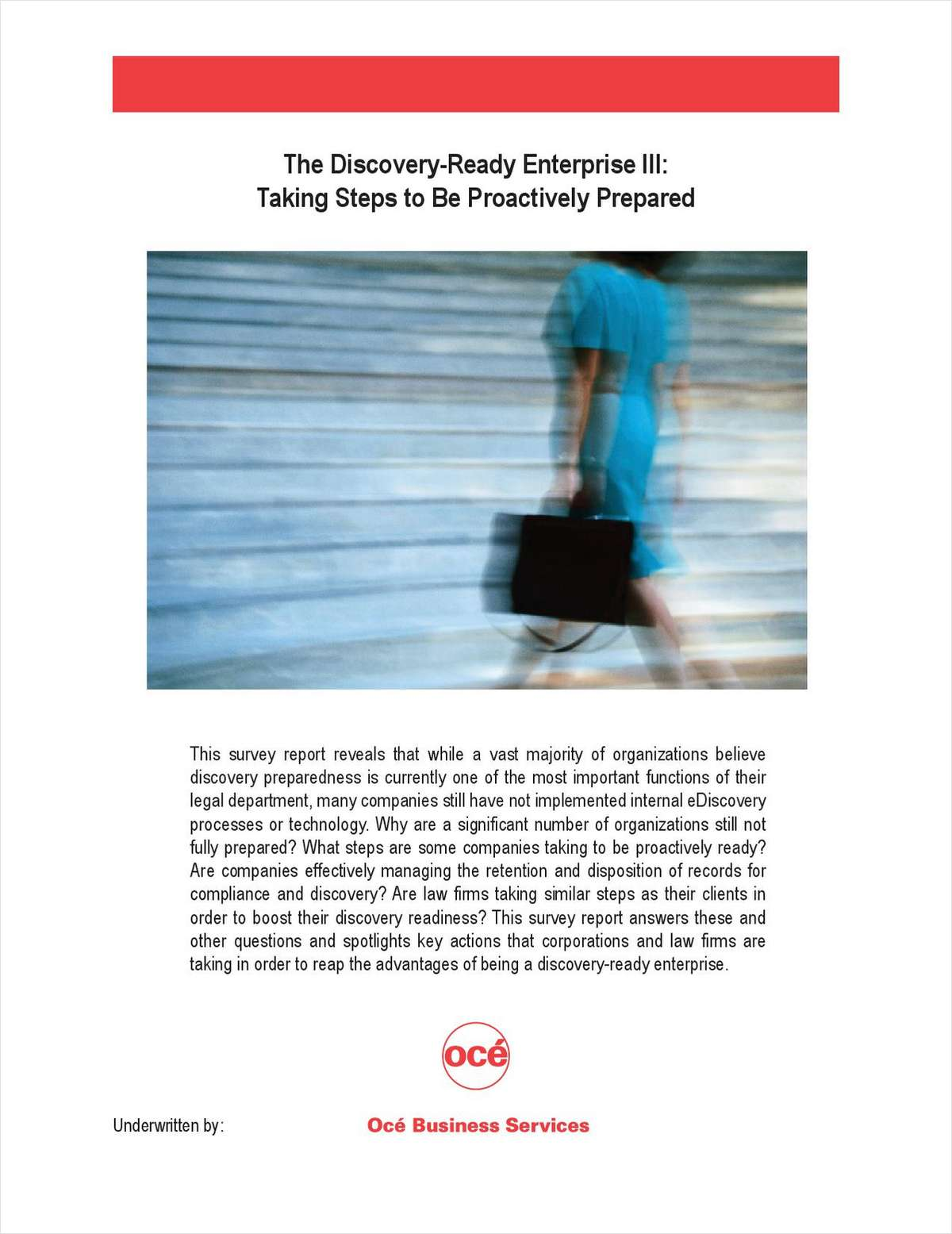 The Discovery-Ready Enterprise III: Taking Steps to Be Proactively Prepared