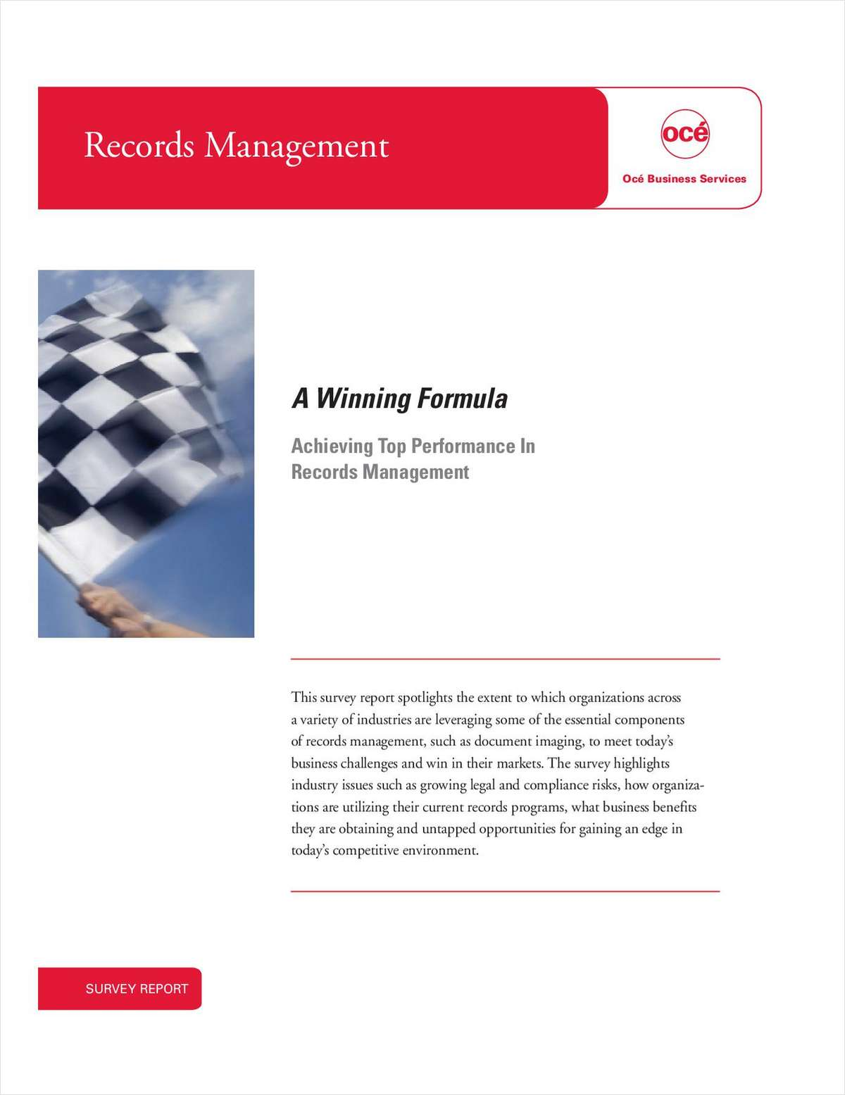 A Winning Formula: Achieving Top Performance In Records Management